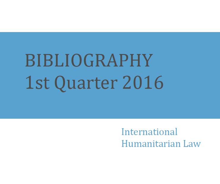 Bibliographie DIH – 1er trimestre 2016