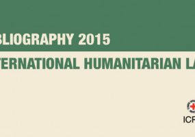 International Humanitarian Law : Bibliography 2015