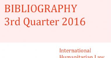Bibliographie de DIH – 3ème trimestre 2016