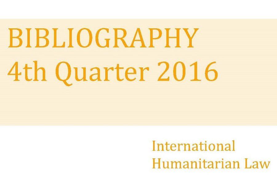 Bibliographie de DIH – 4ème trimestre 2016