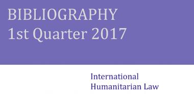 Bibliographie de DIH – 1er trimestre 2017