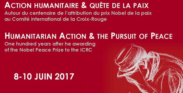 Colloque «Action humanitaire & quête de la paix» : 8-10 juin 2017