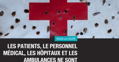 Conflits armés : le nombre d'attaques contre soignants et patients continuent d'alarmer le CICR