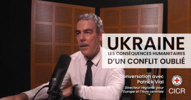 Conversation avec Patrick Vial, directeur régional du CICR sur le conflit en Ukraine
