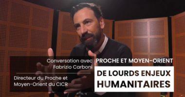 Conversation avec Fabrizio Carboni –  directeur régional du CICR pour le Proche et le Moyen-Orient