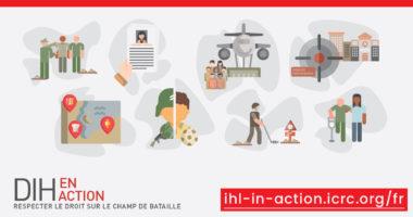 Aider à la mise en oeuvre du droit international humanitaire