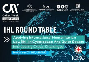 שבוע הסייבר: שולחן עגול בנושא משפט הומניטרי בינלאומי (IHL) במרחב הסייבר ובחלל