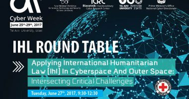 Cyberweek 2017: Round Table on IHL in Cyberspace and Outer Space