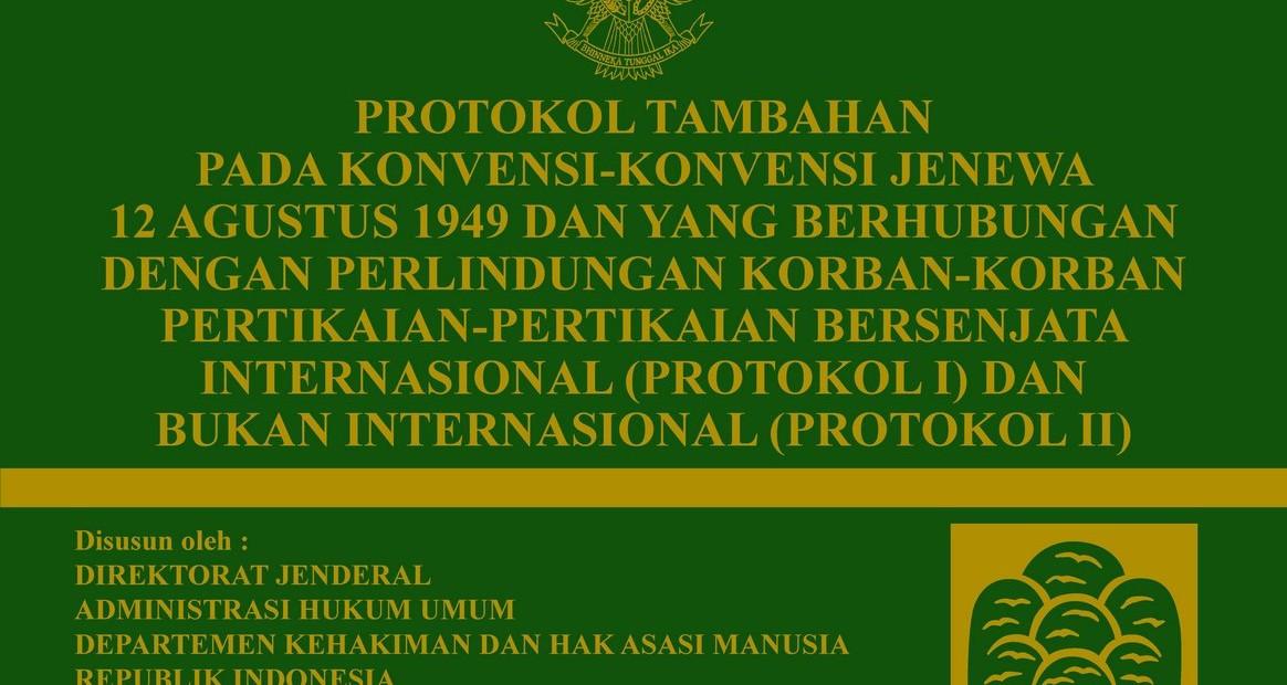 Protokol Tambahan I dan II tahun 1977