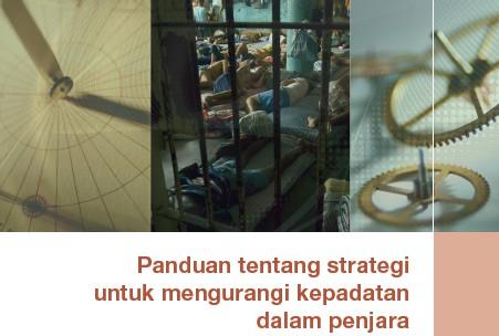 Panduan Tentang Strategi Untuk Mengurangi Kepadatan Dalam Penjara