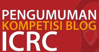 PENGUMUMAM PEMENANG  ICRC BLOG COMPETITION 2015