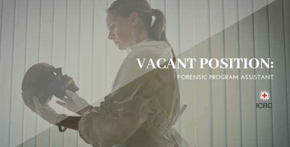 ICRC Jakarta is hiring: Forensic Program Assistant