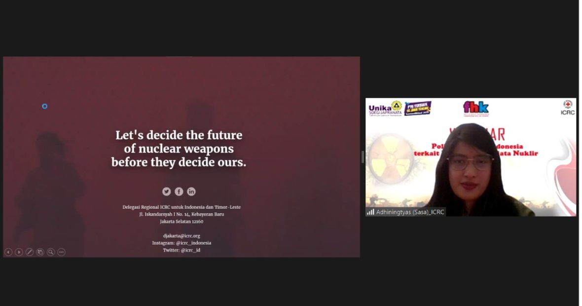 "Forum Akademik: Webinar ""Politik Hukum Indonesia terkait Pelarangan Senjata Nuklir"""