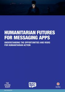 HUMANITARIAN FUTURES FOR MESSAGING APPS