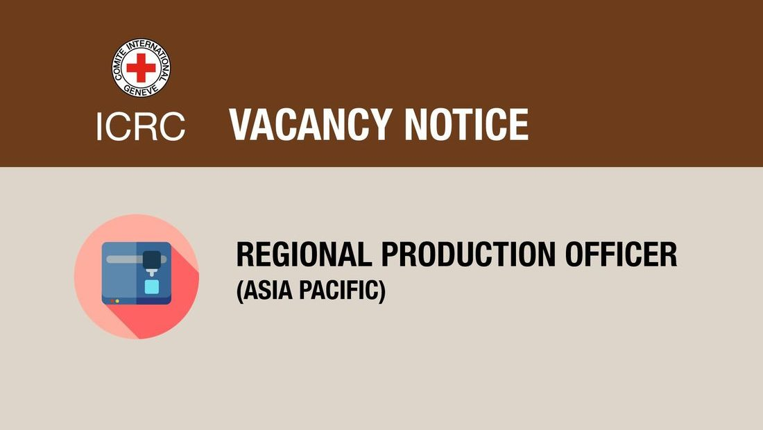 Vacancy Notice for Regional Production Officer