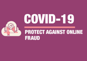 COVID-19: Protect against Online Frauds, Phishing and Data Theft