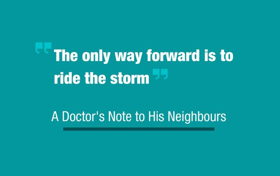 A Doctor's Note to His Neighbours on Everyday COVID-19 Precautions: 'Please do not be complacent'