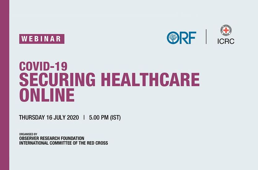 COVID-19: ORF-ICRC Webinar on Securing Healthcare Online