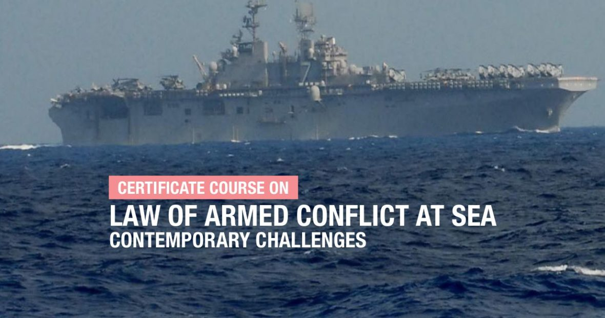 RRU-ICRC Course on Law of Armed Conflict at Sea: Contemporary Challenges
