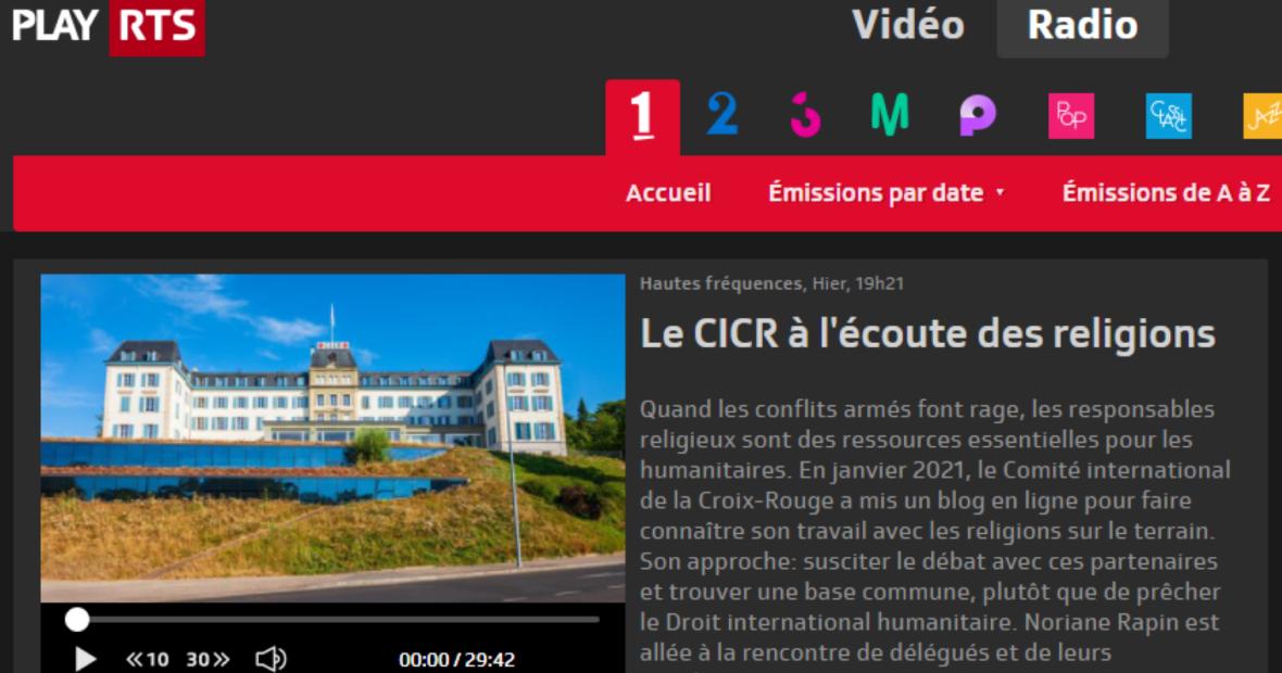 """[French] Swiss Radio Broadcast: """"Le CICR à lʹécoute des religions"""""""
