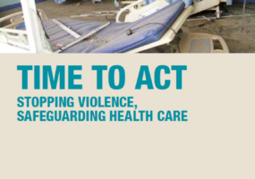 Time To Act Stopping Violence, Safeguarding Health Care